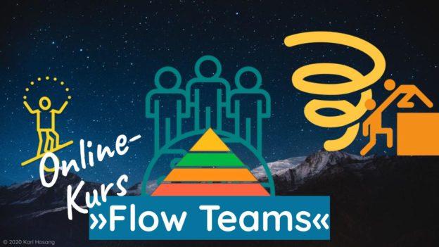 Online- Kurs »Flow Teams« - Coaching - Beratung - Psychologie - Unternehmen - Teamentwicklung