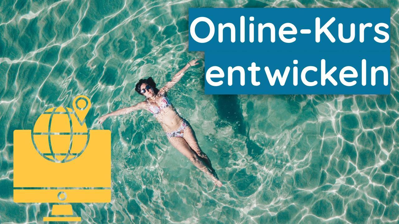 Online-Kurs entwickeln