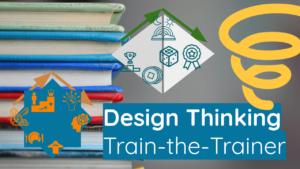 Design Thinking Train-the-Trainer