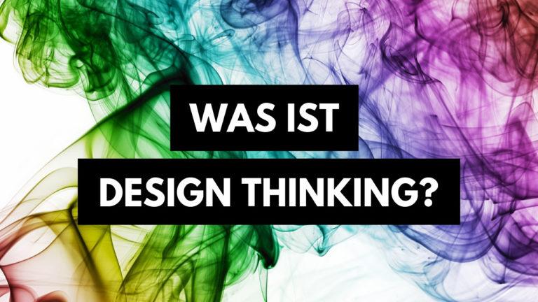 was-ist-design-thinking