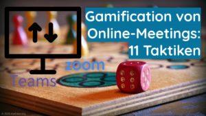Gamification von Online-Meetings_ 11 Taktiken - Zoom - Konferenz - Moderation