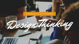 design-thinking-online-video-kurs-bildung-schule-lehrer-unterricht