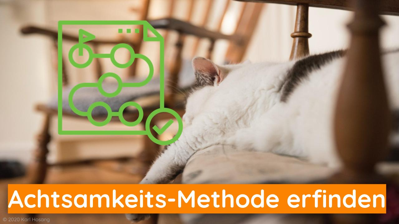 Achtsamkeits-Methode erfinden - Reinventing Mindfulness Practices